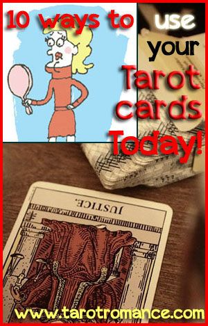 Ten ways to use your Tarot cards today!