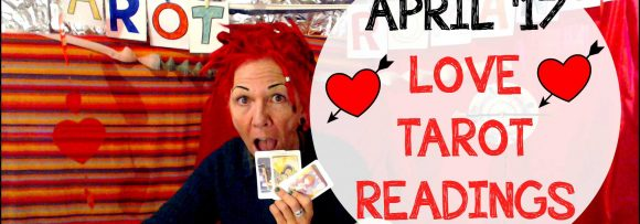 Will you find love this month? April Tarot love predictions!