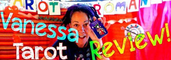Review of the splendidly sassy Vanessa Tarot Deck