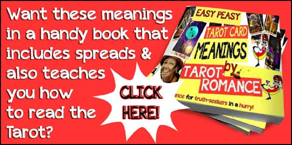 Learn the Tarot card meanings with Tarot Romance!