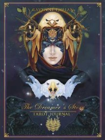 The Dreamer's Story Journal: Tarot Journal