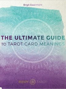 The Ultimate Guide – Biddy Tarot