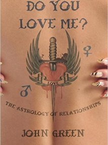 Do You Love Me? The Astrology of Relationships